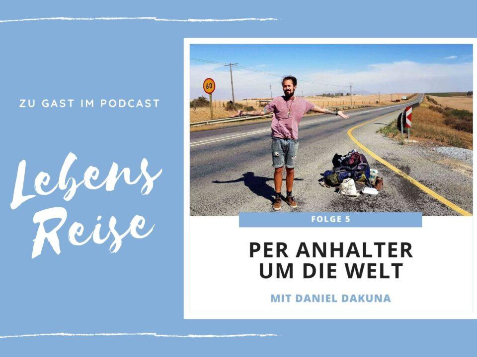 Lebensreise Podcast Daniel Dakuna
